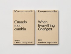 "Kosmopolis Identity - Mindsparkle Mag PFP, disseny designed the identity for Kosmopolis Collection 2019. This is an amplified literature fest that takes place in Barcelona, where artists, writers and philosophers play an active role in the event under the name of ""When Everything Changes"". #logo #packaging #identity #branding #design #color #photography #graphic #design #gallery #blog #project #mindsparkle #mag #beautiful #portfolio #designer"