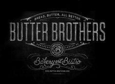 Butter Brothers #graphic design #type