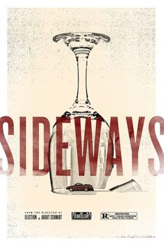 Dribbble - sideways.jpg by Sam Kaufman #movie #sideways #poster