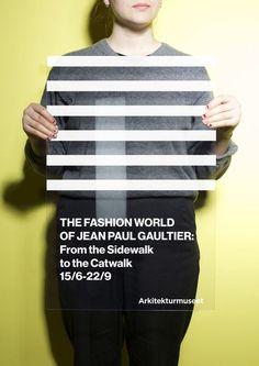 Arkitekturmuseet- Jean Paul Gaultier by Kristofer Gullard Lindgren #poster #typography