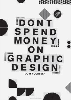 Questionable Quote #design #typography #photography #graphic #shapes #money #diy #quote #yourself #it #do #spend