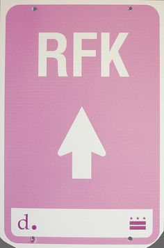 ddot RFK sign #pink #signage #ddot #typography