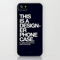 THIS IS A DESIGNER... iPhone & iPod Case #helvetica #design #designer #typography