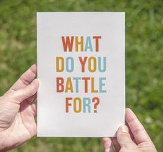 What do you battle for? #lawson #screenprint #matt #bands #battle #brochure