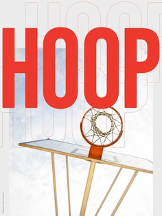 Hoop – Every Day, A Poster