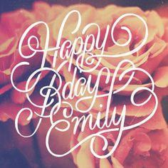 Happy Birthday Emily by Sindy Ethel #lettering #script #gift #birthday #handmade #vintage #flowers