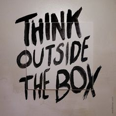 Inspiration / Think outside the box