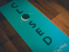 HipCityVeg Closed Sign by Mike Smith