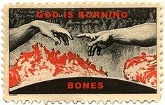 The Laughing Bone #stamp #god #bones #fire
