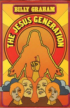 "Groovy book cover art for Billy Graham's ""The Jesus Generation"" #60s #70s #retro #book #cover #jesus"