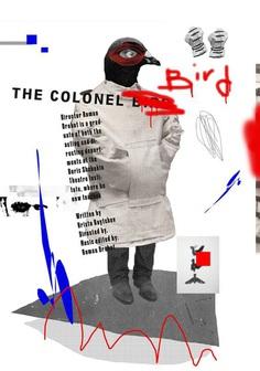 The Colonel Bird Theatre poster