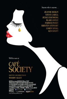 Café Society (2016) directed by: Woody Allen #poster #cinema #film