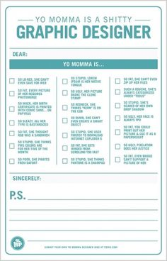 Yo Momma Jokes For Graphic Designers | Co.Design: business + innovation + design #humor #form #satire