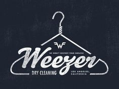 Dribbble - Weezer Dry Cleaning by Sam Kaufman #type #lettering #logo