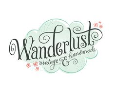 Wanderlust Logo Mary Kate McDevitt • Hand Lettering and Illustration #typography #hand drawn