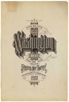 Sanborn Map Company title pages / Sanborn Insurance map - District of Columbia - WASHINGTON - 1903 #typography #lettering 100% 2809 × 4121 pixels The