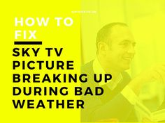 #digital_TV_reception_problem, #picture_starts_breaking_up, #Picture_Break_Up_During_High_Winds, #picture_loss_during_bad_weather