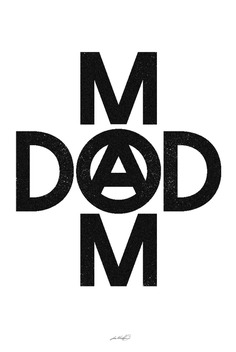 Mom & Dad Anarchy Poster