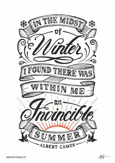 Inspirational quotes: Albert Camus Invincible Summer poster #typography #handlettering #quote