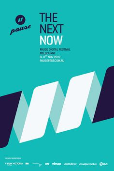 Pause 2012 - The Next Now #pausefest #white #branding #festival #futurebrand #pause #digital #poster #blue #aqua #future