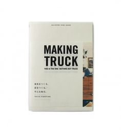 Inventory Stockroom — Truck WorksMaking Truck #truck #branding #book #furniture #japan