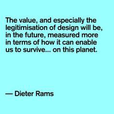 Dieter Rams #quote #designer