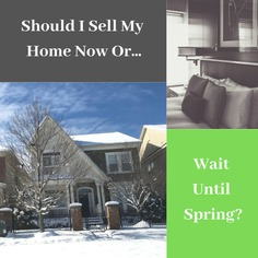 Should I List My Home In The Winter Or Wait Until Spring?