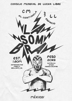 Zoran Lucić's posters for Lucha Libre - Mexican wrestling - La SomBra
