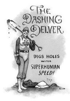 Dashing Delver #illustration #superest #humor #typography