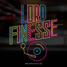 Lord Finesse #lordfinesse #hiphop #typography #branding
