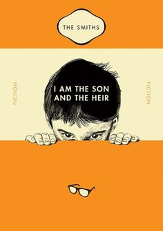The Smiths: I am the son and the heir #illustration #sans #poster