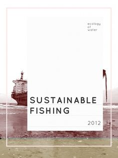 cover? #sustainable #print #design #graphic #poster #layout #fishing #typography