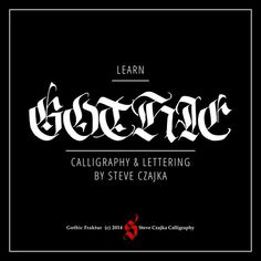 Learn Gothic Calligraphy and Lettering
