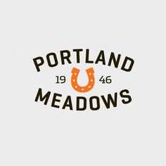 Portland Meadows: Brand ID, Collateral & Print Ads / The Official Manufacturing Company #logo #portfland