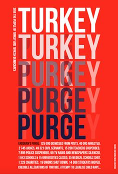 Turkey / Purge poster. #help Turkey #Turkey #purge #democracy #human rights #red #2016