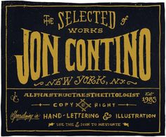 Jon Contino, Alphastructaesthetitologist #handmade #typo