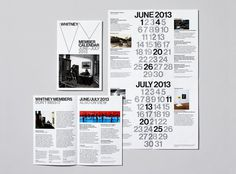 The Whitney's new graphic identity was designed by Experimental Jetset; materials were designed by the Museum's Graphic Design departmen