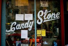 Google Reader (274) #lettering #script #candy #store #window #hand