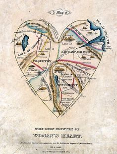 19th Century Map of a Woman's Heart on this isn't happiness