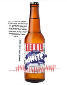 Feral White Bottle #campaign #beer