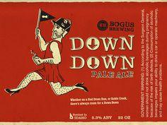 Bogus Brewing Down Down Label #packaging #beer #label #bottle