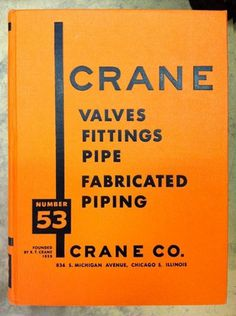 Draplin Design Co.: John Holley Forever! #crane #53 #design #orange #number #pipe #valve #typography