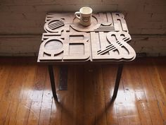 Follow Your Bliss Table #garcia #wood #typeography #adam #table