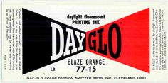 1969 DayGloLabel #day #glo