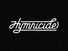 Hymnicide #type
