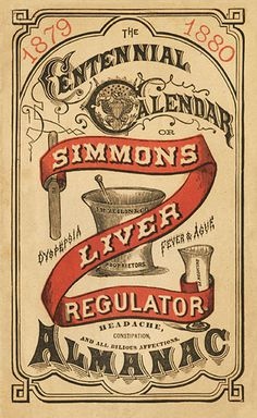 J. H. Zeilin & Company / Simmons Liver Regulator | Sheaff : ephemera #lettering