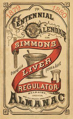J. H. Zeilin & Company / Simmons Liver Regulator | Sheaff : ephemera #lettering