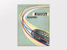 Display | Pirelli Scooter Advertisement Max Huber | Collection #pirelli