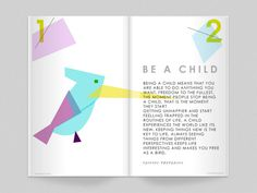 BE A CHILD