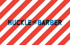 Huckle the Barber Proud Creative #identity